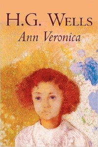 Ann Veronica - HG Wells