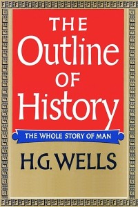 The Outline of History - HG Wells