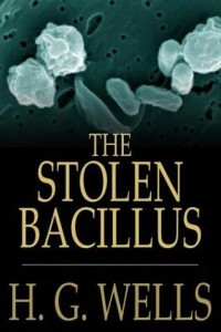 The Stolen Bacillus - HG Wells