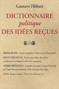 Dictionnaire des idees recues - Gustave Flaubert