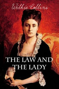 The Law and the Lady - William Wilkie Collins