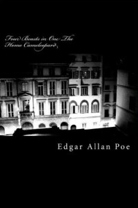 Four Beasts in One - Edgar Allan Poe