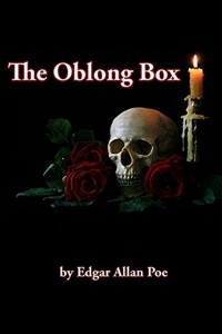 The Oblong Box - Edgar Allan Poe