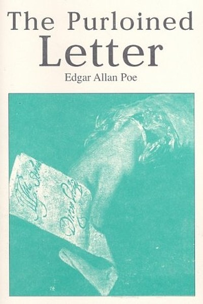 The Purloined Letter   [PDF] [ePub] [Kindle]