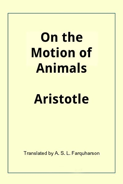 On the Motion of Animals (De Motu Animalium)