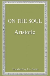 On the Soul - Aristotle