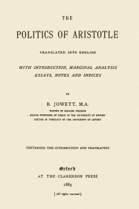 The Politics of Aristotle ( Politica)