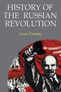 History of the russian revolution - Leon Trotsky