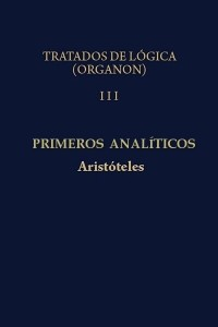 Analiticos Primeros - Aristoteles
